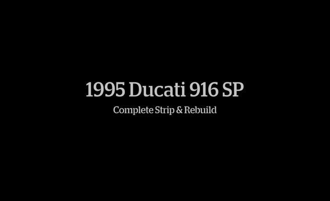 Ducati 916 SP: Desmontaje y reconstrucción